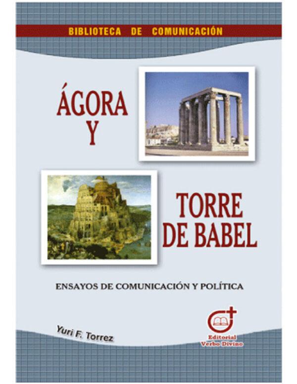 Ágora y Torre de Babel