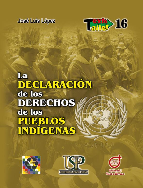 La declaración de los derechos de los pueblos indígenas