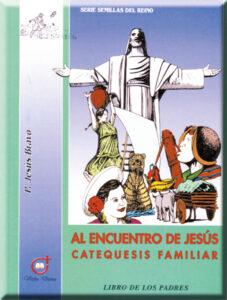Al encuentro de Jesús Libro de los padres