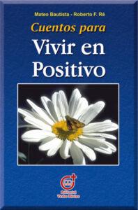 Cuentos para vivir en positivo