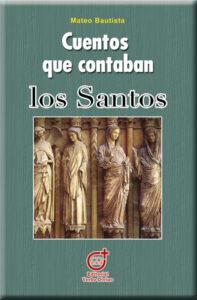 Cuentos que contaban los Santos
