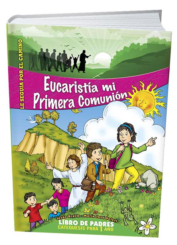 Eucaristía mi primera Comunión Libro de Padres