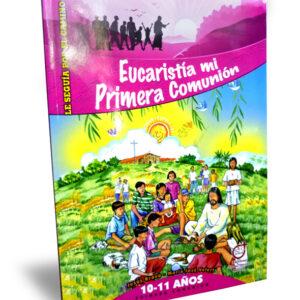 Eucaristía mi primera comunión 10-11 años